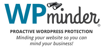 Get proactive WordPress protection from WP Minder